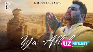 Mirjon Ashrapov - Ya Alloh (Klip HD)