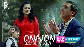 Abduvali Rajabov - Onajon (Klip HD)