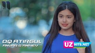 Anvar G'aniyev - Oq atirgul (Klip HD)