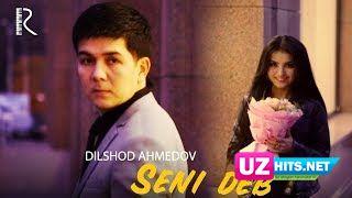 Dilshod Ahmedov - Seni deb (Klip HD)