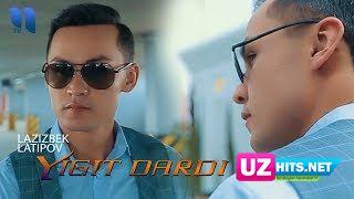 Lazizbek Latipov - Yigit dardi (Klip HD)