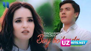 Ravshanbek Baltayev - Boy bo'lsada (Klip HD)