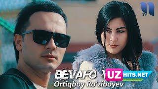 Ortiqboy Ro'ziboyev - Bevafo yor (Klip HD)