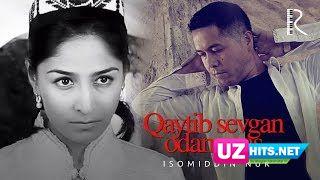 Isomiddin Nur - Qaytib sevgan odammas (Klip HD)