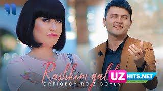 Ortiqboy Ro'ziboyev - Rashkim galdi (Klip HD)