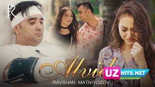 Ravshan Matniyozov - Alvido (Klip HD)