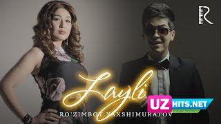 Ro'zimboy Yaxshimuratov - Layli (Klip HD)