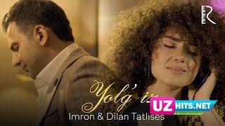 Imron feat Dilan Tatlises - Yolg'iz (Klip HD)