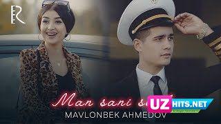 Mavlonbek Ahmedov - Man sani sevdim (Klip HD)