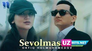 Ortiq Holmuhamedov - Sevolmasam (Klip HD)