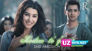 Said Abbosxon - Sevdim to'g'risi (Klip HD)