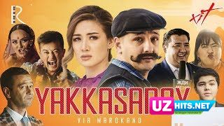 VIA Marokand - Yakkasaroy (Klip HD)