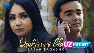 Zafar Ergashov - Qadrimni bilarsan (Klip HD)
