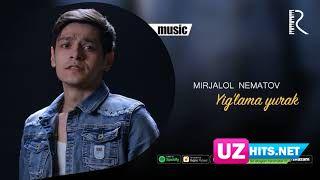 Mirjalol Nematov - Yig'lama yurak (Klip HD)