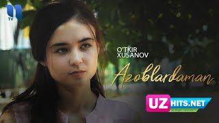 O'tkir Xusanov - Azoblardaman (Klip HD)