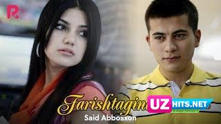 Said Abbosxon - Farishtaginam (HD Clip)