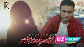 Shohruhxon - Atirgullar (Klip HD)