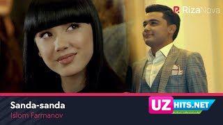 Islom Farmanov - Sanda-sanda (Klip HD)